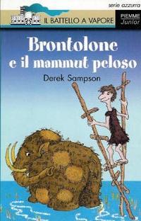 BRONTOLONE E IL MAMMUT PELOSO