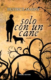 Beatrice Masini torna in libreria con un nuovo romanzo