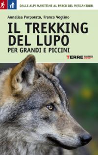 Il trekking del lupo per grandi e piccini