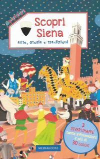 Scopri Siena