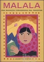 Malala, una ragazza coraggiosa dal Pakistan Iqbal, un ragazzo coraggioso dal Pakistan