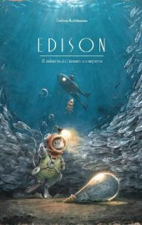 Edison. Il mistero del tesoro scomparso