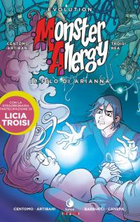Monster Allergy con Licia Troisi