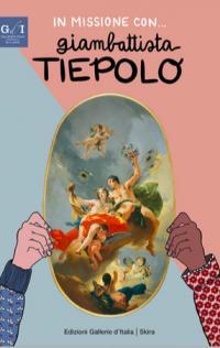 In missione con Giambattista Tiepolo