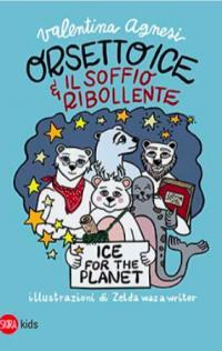 Orsetto Ice e il Soffio Ribollente